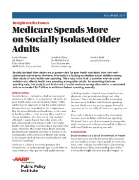 Medicare Spends More  on Socially Isolated Older  Adults