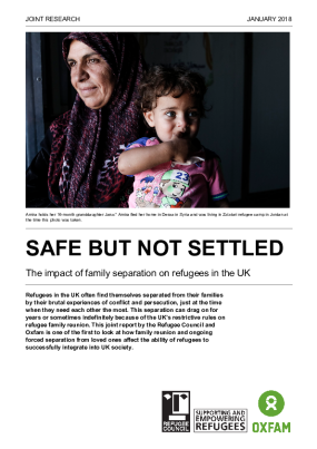 Safe but Not Settled: The impact of family separation on refugees in the UK